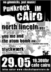 konzert am 29.05.07 im cafe cairo in würzburg mit north lincoln, you me and the atom bom und styckwaerk